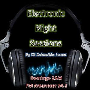 1er Programa - Electronic Night Sessions - DJ Sebastián Junes