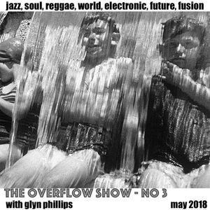 The Overflow Show No 3 (May 2018)