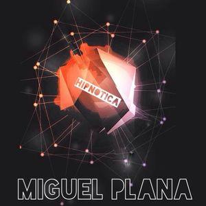 MIGUEL PLANA HIPNOTICA