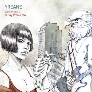 Yreane - Winter 2011 B-Day Promo Mix