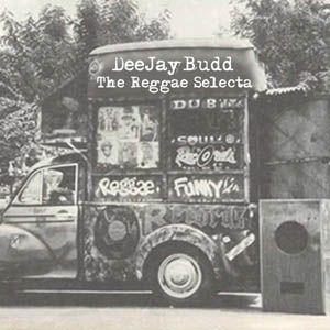 DeeJayBudd - The Reggae Selecta