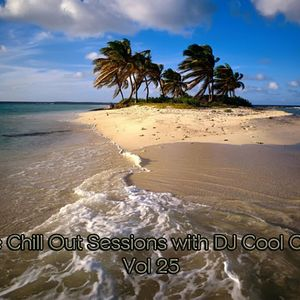 The Chill Out Sessions Vol 25 with DJ Cool Carla