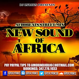 DJ Lyriks Presents Afrobeats Street Mix New Sound of Africa