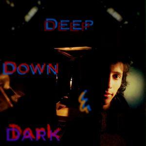 Deep, Down, & Dark #40 (Kyo's Second Piano Mix)