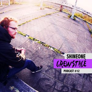 Crewstacé Podcast #12 by Shineone