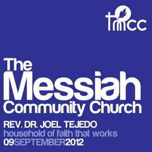 Dr. Joel Tejedo - Household of Faith that Works [09/09/2012]
