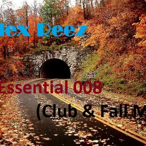 Alex Reez - Essential 008 (Club & Fall Mix)