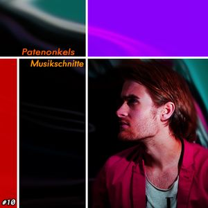 Patenonkels Musikschnitte #10
