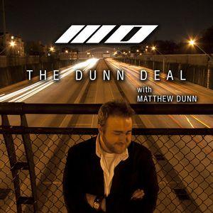The Dunn Deal with Matthew Dunn episode 005 (live @ Limelight Houston 5-23-2014)