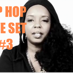 Hip Hop Live Set #3