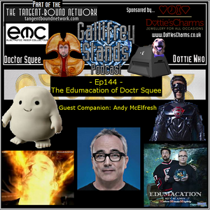 Gallifrey Stands -Ep144- The Edumacation of Doctor Squee with Andy McElfresh