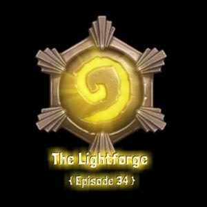 "Lightforge - Ep34 - ""TwoBiers Did It!"""