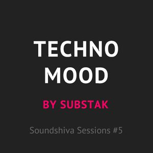 SSS05: Substak — Techno Mood