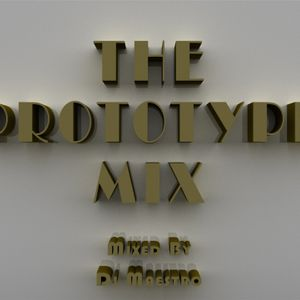 The Prototype Mix
