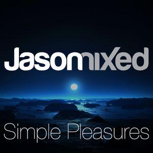 Jason Mixed - Simple Pleasures