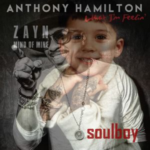 soulboy's rnb special zayne&anthony hamilton/MIND OF WHAT I'M FEELING MIX!