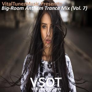 ♫ Best Big-Room Anthem Trance Mix l July 2015 (Vol. 8) ♫