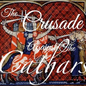 Episode 149 - The Crusade against the Cathars