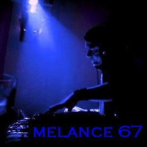 MELANCE 67