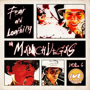 Fear & Loathing In ManchVegas vol.6 Fear of LSD