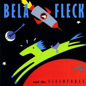 "Béla Fleck and the Flecktones' ""Béla Fleck and the Flecktones"""