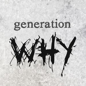 Elizabeth Bathory - 175 - Generation Why