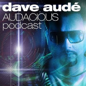 Dave Audé Audacious Podcast 109 (Vassy)