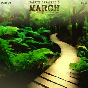PSM008 - Paride Saraceni - March Mix 2011