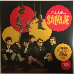 ALGO SALVAJE Sampler (Untamed 60s Beat and Garage nuggets from Spain)