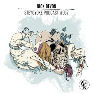 Nick Devon - Steyoyoke Podcast #057
