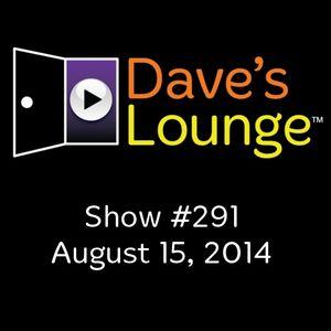 Dave's Lounge #291