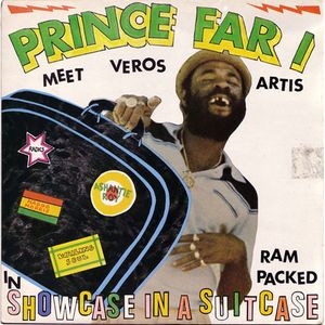 Prince Far I & Friends - Ram Packed Showcase In A Suitcase (Extended Discomixes)