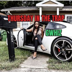 Thursday In The Trap 2021