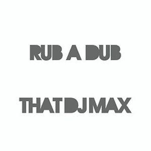 Rub A Dub pt. 1