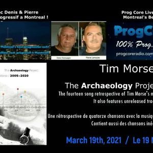 Tim Morse (The Archaeology Project) on Prog Core Live radio show.