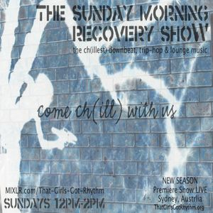 Sunday Morning Recovery Show 29.11.15 - Chill Trap / Downbeat
