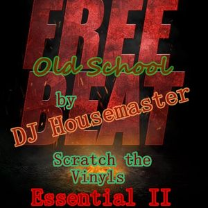 DJ Housemaster - Essential II ( Old School Beats / Scratch