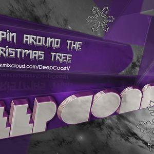 DeepCoast - Pumpin Around The Christmas Tree (2011-12-24)