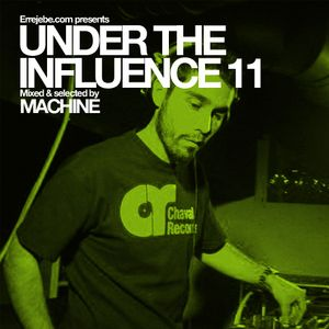 Under the influence vol 11_ Machine