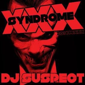 'XXX-SYNDROME' 2014 MIXXX