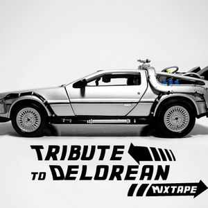 Tribute To Delorean Mixtape