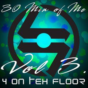 Blue Collar Prophet - 30 Min of Me Vol.3 (4 on the floor)