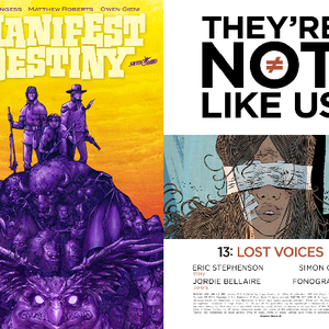 143: Manifest Destiny #25; They're Not Like Us #13
