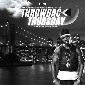 #ThrowbackThursday - The Best Of 50 Cent - Vol. 5