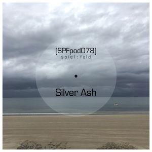[SPFpod078] spiel:feld Podcast 078 - Silver Ash-Burnt Willow