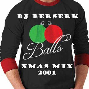 DJ Berserk Xmas Mix Episode #1 - 2001