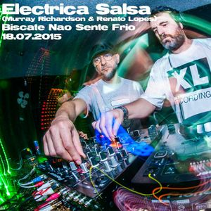 Electrica Salsa [Renato Lopes & Murray Richardson] @ Biscate.Não.Sente.Frio.18.07.15