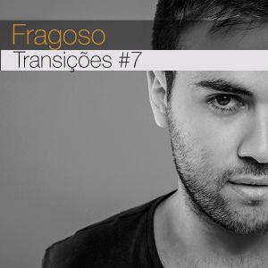 Transições #7