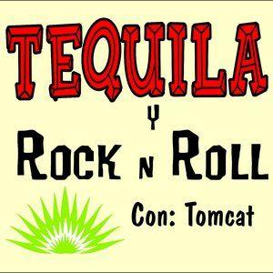 Tequila y Rock & Roll #12 - con Tomcat