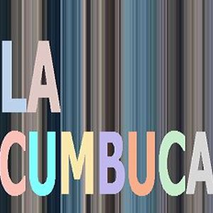 La Cumbuca Podcast 007